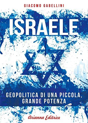 Zoom IMG-2 israele geopolitica di una piccola