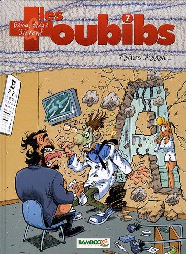 Les Toubibs, Tome 7 : Faites Aaaah. par Bélom, Gégé, Alain Sirvent