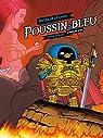 Poussin-Bleu, tome 1 : L'armure par Monsieur le Chien