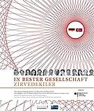 Deutsche Standards. In bester Gesellschaft: 100 beispielhafte türkische und türkischstämmige Unternehmer und Wissenschaftler in Deutschland