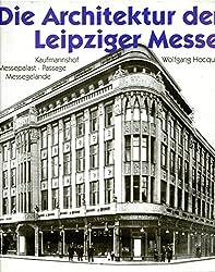 Die Architektur der Leipziger Messe