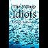 The Village Idiots: Part 2 - Fool's Gold