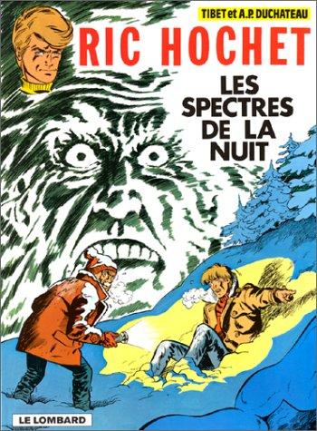 Ric Hochet, tome 11 : Les Spectres de la nuit