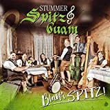 Bleibts Spitz!; Volksmusik aus dem Zillertal