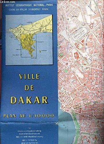 1 CARTE DEPLIANTE EN COULEURS RECTO VERSO SDE LA VILLE DE DAKAR - PLAN AU 1/10000 / CENTRE AFRIQUE OCCIDENTALE -DAKAR * DIMENSION 65 CM X 100 Cm ENVIRON / REIMPRESSION EN JUILLET 1970.