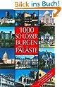 1000 Burgen, Schl�sser und Pal�ste