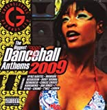 Ragga Dancehall Anthems 2009