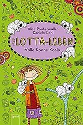 Mein Lotta-Leben (11). Volle Kanne Koala