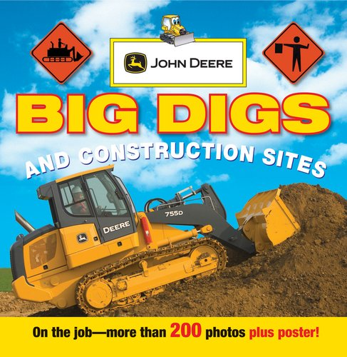 John Deere: Big Digs and Construction