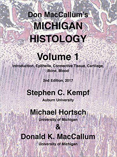 Don Maccallum's Michigan Histology Vol. 1 por Stephen C. Kempf epub