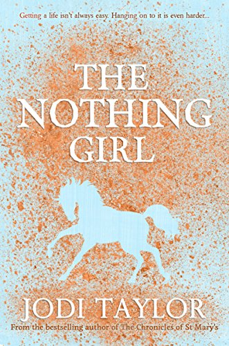 The Nothing Girl (The Frogmorton Farm Series Book 1) by [Taylor, Jodi]
