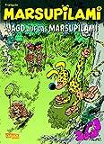 Jagd auf das Marsupilami