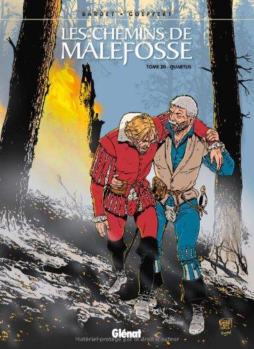 Les chemins de Malefosse, Tome 20 : Quartus