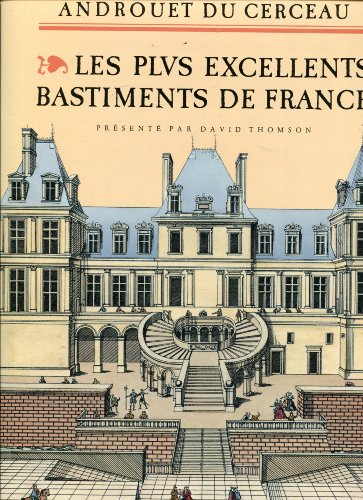 Les plus excellents bastiments de France