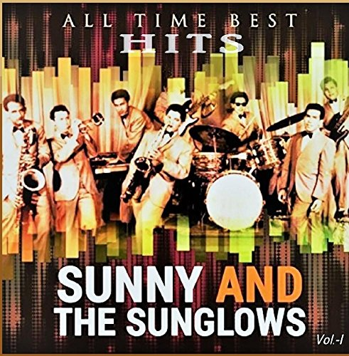 Sunny und The Sunliners All Time Best Hits, Vol. 1