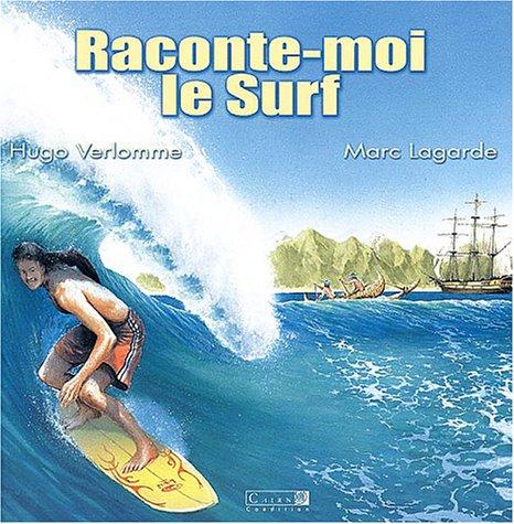 Raconte-moi le Surf par Hugo Velomme