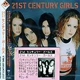 Songtexte von 21st Century Girls - 21st Century Girls