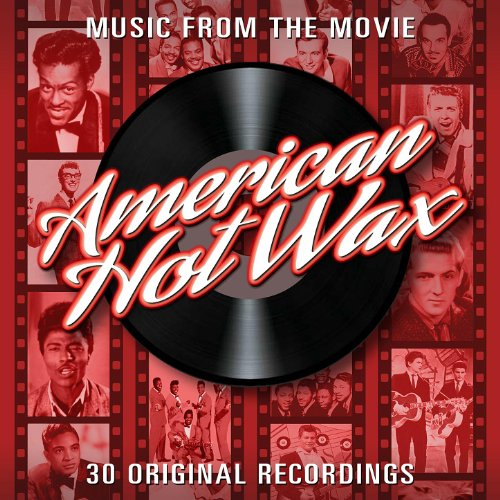 American Hot Wax - Music From The Film - 30 Original Recordings -