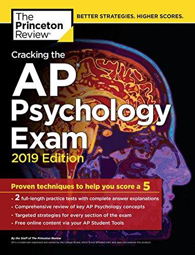 Cracking the AP Psychology Exam, 2019 Edition (College Test Preparation) (Ap Psychology Exam Review Book)