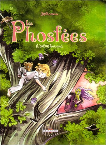Les Phosfées, tome 3 : L'Arbre bavard