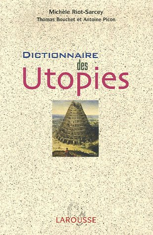 Dictionnaire des Utopies par Michèle Riot-Sarcey