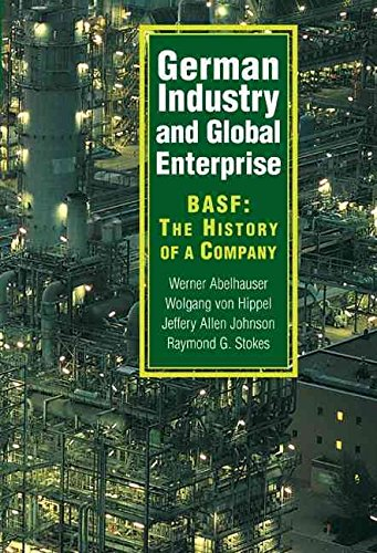 german-industry-and-global-enterprise-basf-the-history-of-a-company-by-author-werner-abelshauser-pub