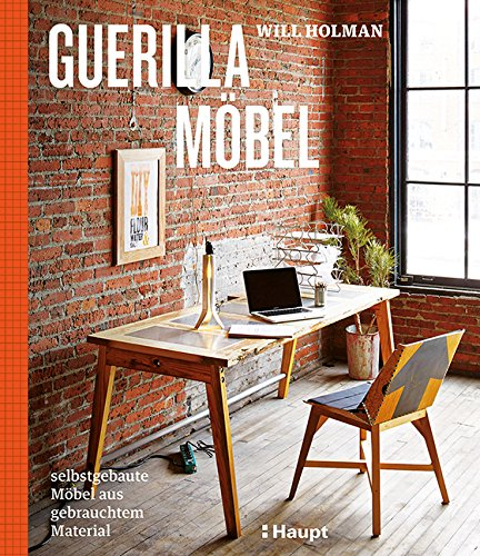 guerilla-mobel-selbstgebaute-mobel-aus-gebrauchtem-material