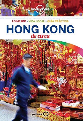 Hong Kong de cerca 4 (Lonely Planet-Guías De cerca)