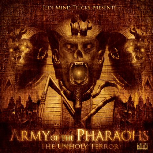 Army Of The Pharaohs: The Unho...