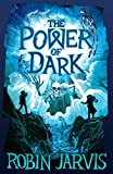 The Power of Dark (The Witching Legacy) by Robin Jarvis front cover