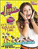It's roller time. Soy Luna