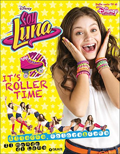 It's roller time. Soy Luna