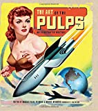 : The Art of the Pulps: An Illustrated History