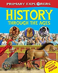 History Through the Ages (Primary Explorers) by Igloo Books Ltd (2011-06-01)