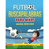 Fútbol Buscapalabras Para Niños: LaLiga 2020-2021