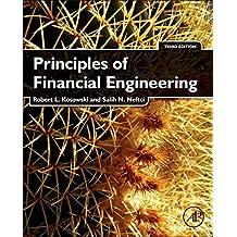 Principles of Financial Engineering (Academic Press Advanced Finance) (English Edition)