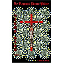 Virus Dieu : le rapport Ponce Pilate: Tome 1 (French Edition)