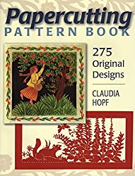 Papercutting Pattern Book: 275 Original Designs by Claudia Hopf (2010-07-16)