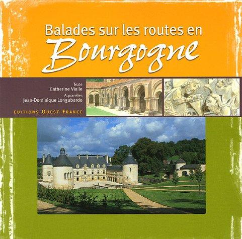 Balades sur les routes en Bourgogne