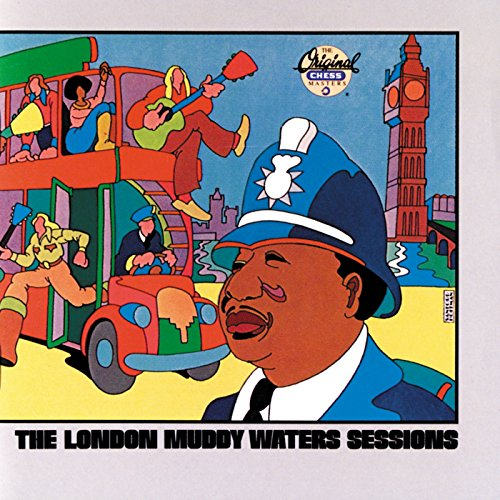 The London Muddy Waters Sessions (Sessions London)