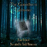 The Guardian's Grimoire: The Guardian Series, Book 1