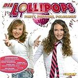 Die Lollipops - Party, Popcorn, Polonaise!