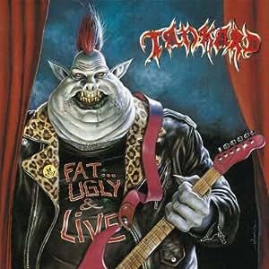 Fat,Ugly & Live