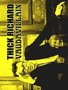 Vaudavillain by [Richard, Thick]