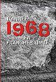 """Afficher """"Franche-Comté 1968"""""""