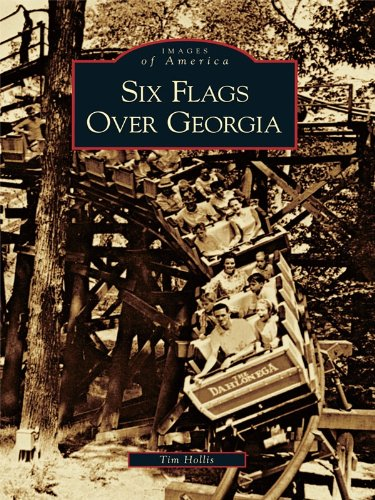 six-flags-over-georgia-images-of-america-english-edition