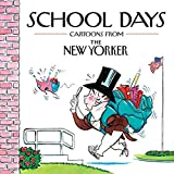 [(School Days: Cartoons from the New Yorker)] [Edited by Robert Mankoff] published on (June, 2010)