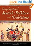 Encyclopedia of Jewish Folklore and T...