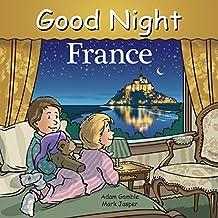 Good Night France (Good Night Our World)