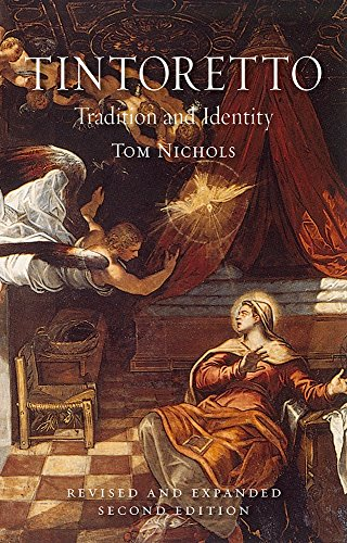 Tintoretto: Tradition and Identity, Second Expanded Edition (English Edition)